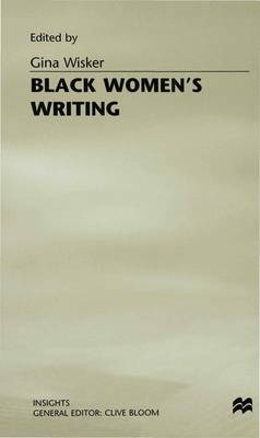 Black Women's Writing - Insights (Hardback)
