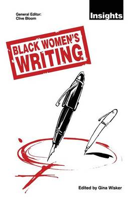Black Women's Writing - Insights (Paperback)
