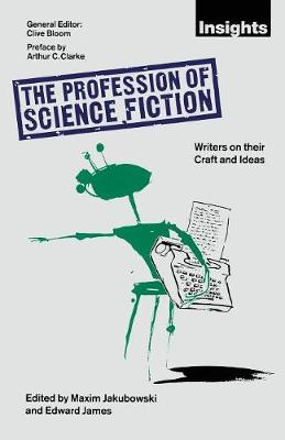 The Profession of Science Fiction: SF Writers on their Craft and Ideas (Paperback)