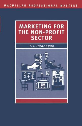 Marketing for the Non-Profit Sector - Professional Master (Paperback)