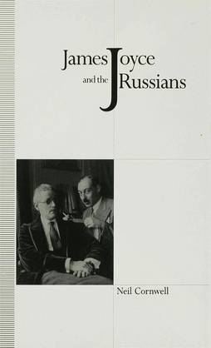 James Joyce and the Russians (Hardback)
