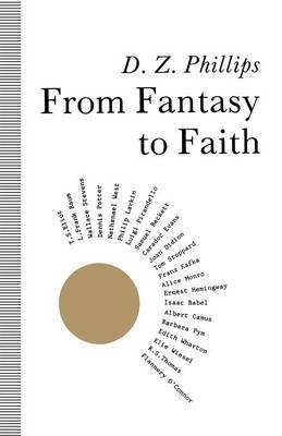 From Fantasy to Faith: Philosophy of Religion and Twentieth Century Literature (Paperback)
