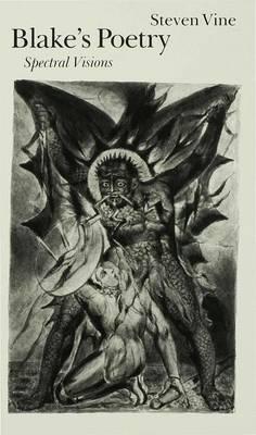 Blake's Poetry: Spectral Visions (Hardback)