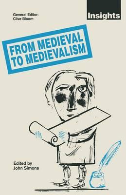 From Medieval to Medievalism (Paperback)