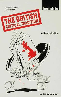 The British Critical Tradition: A Re-evaluation - Insights Series (Hardback)
