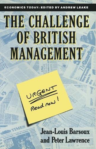 The Challenge of British Management - Economics Today (Paperback)