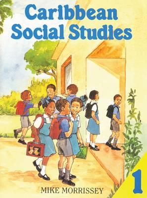Caribbean Social Studies 1 (Paperback)