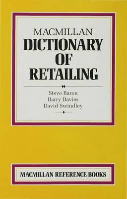 Macmillan Dictionary of Retailing - Dictionary Series (Hardback)