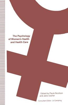 The Psychology of Women's Health and Health Care (Paperback)