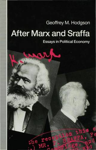 After Marx and Sraffa: Essays in Political Economy (Hardback)