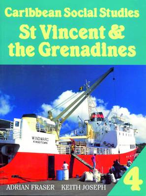 Caribbean Social Studies 4: St Vincent & the Grenadines (Paperback)
