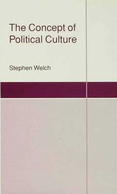 The Concept of Political Culture - St Antony's Series (Hardback)