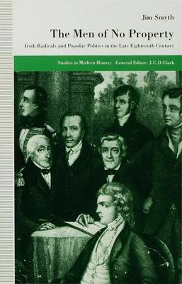 The Men of No Property - Studies in Modern History (Hardback)