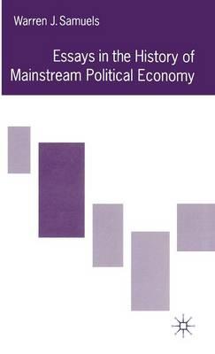 Essays in the History of Mainstream Political Economy (Hardback)