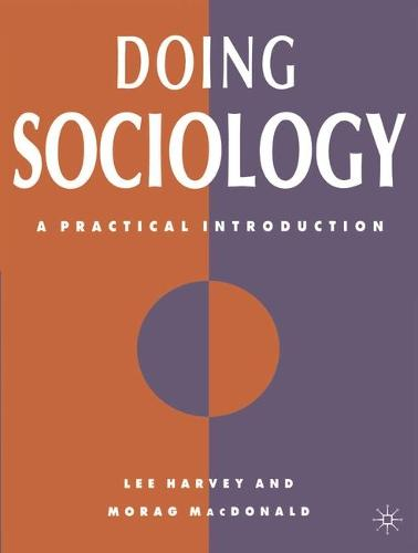Doing Sociology: A Practical Introduction (Paperback)