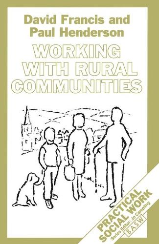 Working with Rural Communities - Practical Social Work Series (Paperback)