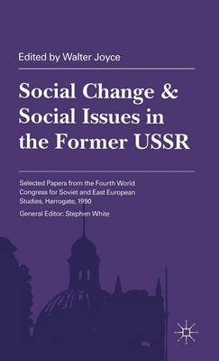 Social Change and Social Issues in the Former USSR - Harrowgate (Hardback)