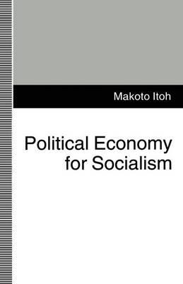 Political Economy for Socialism (Paperback)