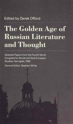 The Golden Age of Russian Literature and Thought (Hardback)