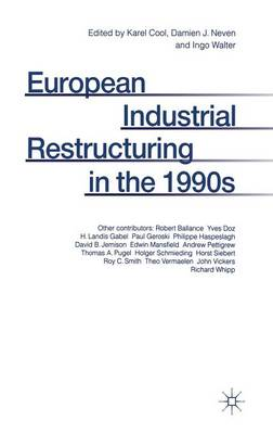 European Industrial Restructuring in the 1990s (Hardback)