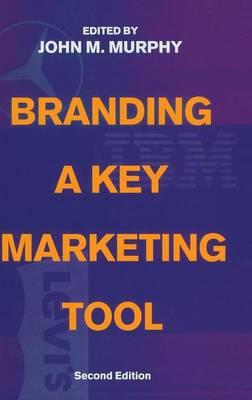 Branding: A Key Marketing Tool (Hardback)