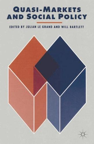 Quasi-Markets and Social Policy (Paperback)