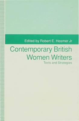 Contemporary British Women Writers: Narrative Strategies (Hardback)