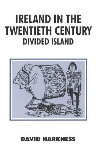 Ireland in the Twentieth Century - British History in Perspective (Paperback)