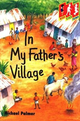 In My Father's Village - Hop Step Jump S. (Paperback)