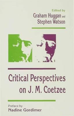 Critical Perspectives on J. M. Coetzee (Hardback)