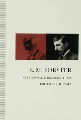 E. M. Forster - Interviews and Recollections (Hardback)