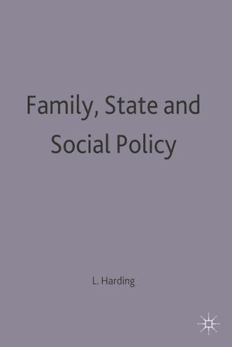 Family, State and Social Policy (Hardback)