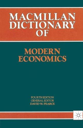 Dictionary Of Modern Economics - Dictionary Series (Paperback)