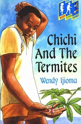 Chichi and the Termites - Hop Step Jump S. (Paperback)