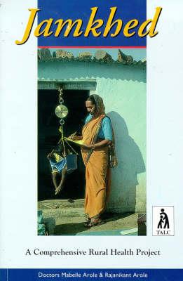 Jamkhed: Comprehensive Rural Health Project (Paperback)