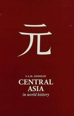 Central Asia in World History (Hardback)