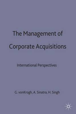 The Management of Corporate Acquisitions: International Perspectives (Hardback)
