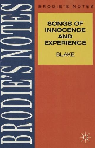 Blake: Songs of Innocence and Experience - Brodie's Notes (Paperback)