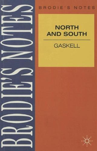 Gaskell: North and South - Brodie's Notes (Paperback)