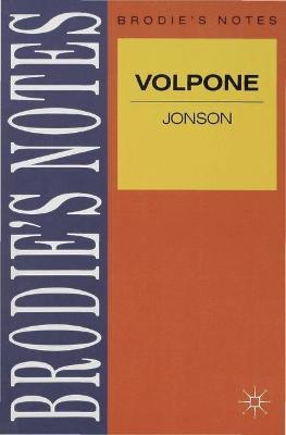 Jonson: Volpone - Brodie's Notes (Paperback)