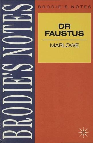 Marlowe: Dr. Faustus - Brodie's Notes (Paperback)