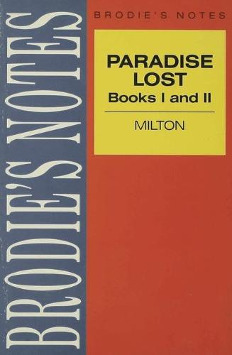 Milton: Paradise Lost - Brodie's Notes (Paperback)