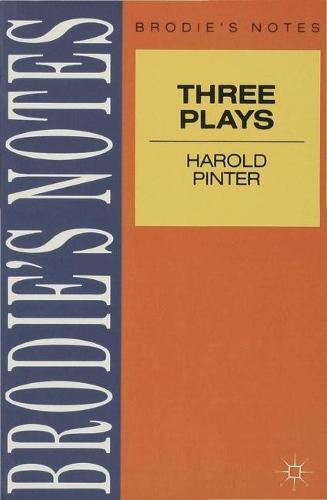 Pinter: Three Plays - Brodie's Notes (Paperback)