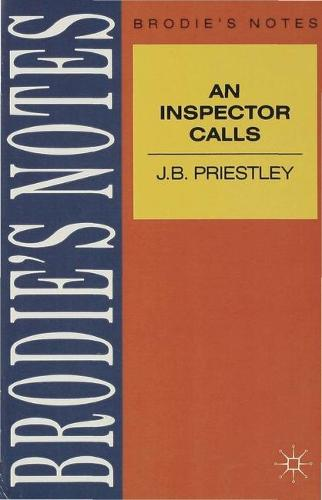 Priestley: An Inspector Calls - Brodie's Notes (Paperback)