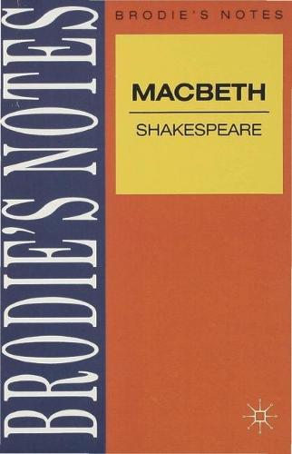 Shakespeare: Macbeth - Brodie's Notes (Paperback)