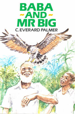 Baba and Mr. Big - C. Everard Palmer Collection (Paperback)
