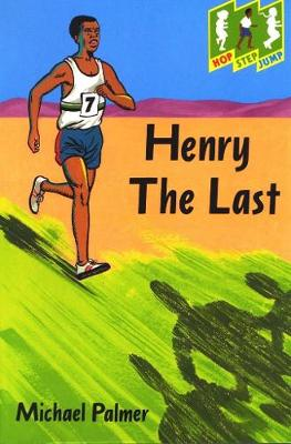 Hop Step Jump; Henry The Last (Paperback)