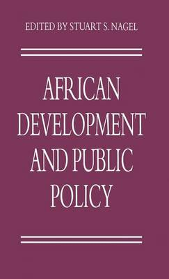 African Development and Public Policy - Policy Studies Organization Series (Hardback)
