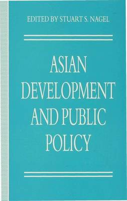 Asian Development and Public Policy - Policy Studies Organization Series (Hardback)