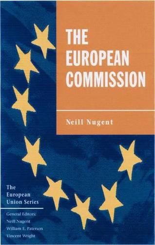 The European Commission - European Union (Hardback)